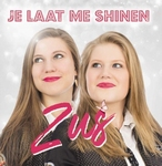 ZUS - Je Laat Me Shinen  CD-Single