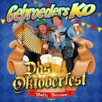 Gebroeders Ko - Das Oktoberfest   CD-Single
