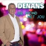 Denans - Die Avond Met Jou  CD-Single