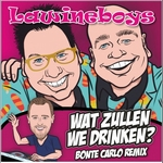 Lawineboys - Wat Zullen We Drinken (Bonte Carlo Remix)  2Tr. CD Single