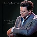 Tino Martin - Thuis Komen Pas De Tranen  CD