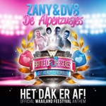Zany & DV8 ft. de Alpenzusjes - Het Dak Er Af!  CD-Single