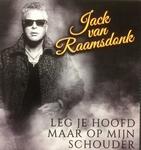 Jack van Raamsdonk - Leg je hoofd maar op mijn schouder  CD-Single