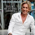 Rene Schuurmans - Zelfs Ik Heb Iets Teveel Gedronken  CD-Single