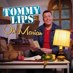 Tommy Lips - Oh Marian   CD-Single