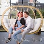 Wendy & Collin - Kom toch terug bij mij  CD-Single