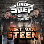 Linke Soep ft. Brian More - Niet van Steen  CD-Single