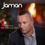 Jaman - Met Kerst Wil Ik Bij Jou Zijn  CD-Single