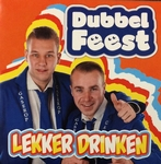 Dubbel Feest - Carnaval is het mooiste wat er is / Lekker dr  2Tr. CD Single