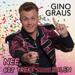 Gino Graus - Nee, Gij Trekt Volle Zalen   CD-Single