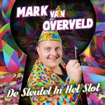 Mark van Overveld - De Sleutel In Het Slot  CD-Single