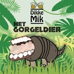 Dikke Mik - Het gorgeldier  CD-Single