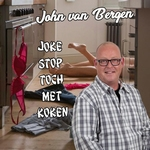John van Bergen - Joke stop toch met koken  CD-Single