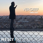 Wesly Bronkhorst - Vergeef   CD-Single