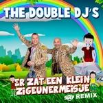 Double DJ's - Er Zat Een Klein Zigeunermeisje (Remix)  CD-Single