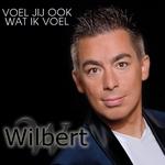 Wilbert - Voel jij ook wat ik voel  CD-Single