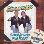 Gebroeders Ko - Schatje Mag Ik Je Foto (Dr. Rude & 2nd Bass   CD-Single
