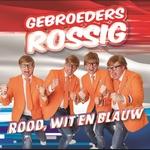 Gebroeders Rossig - Rood, Wit En Blauw  CD-Single