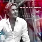 Rene Schuurmans - Ik Heb Weer De Hele Nacht Liggen Dromen  CD-Single