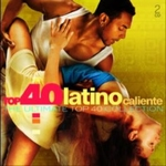 Latino Caliente - Top 40 Ultimate Collection   CD2