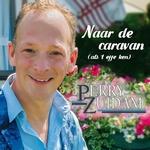 Perry Zuidam - Naar De Caravan (als 't effe ken)  CD-Single