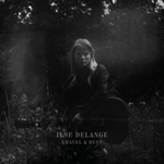 Ilse DeLange - Gravel & Dust  CD