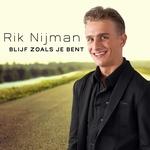Rik Nijman - Blijf Zoals Je Bent  CD-Single