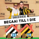 Schorre Chef & MC Vals - Begaai Till I Die  CD-Single