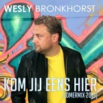 Wesley Bronkhorst - Kom jij eens hier  CD-Single