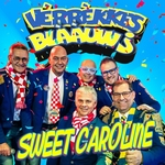 Vèrrèkkes Blààuw - Sweet Caroline  CD-Single