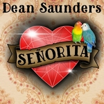 Dean Saunders - Senorita  CD-Single