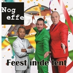 Nog Effe - Feest in de tent  CD-Single