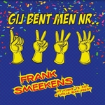 Frank Smeekens - Gij bent mèn nr.1,2,3,4  CD-Single