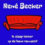 Rene Becker - Ik slaap lekker op de bank vannacht  CD-Single
