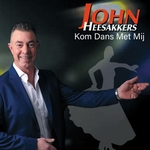 John Heesakkers - Kom dans met mij  CD-Single