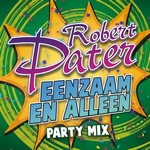 Robert Pater - Eenzaam en alleen (Party Mix)  CD-Single