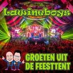 Lawineboys - Groeten Uit De Feesttent  CD-Single