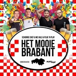 Schorre Chef & MC Vals & Plug 'n Play - Het Mooie Brabant  CD-Single