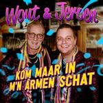 Wout & Jeroen - Kom Maar In M'n Armen Schat  CD-Single