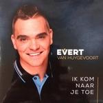 Evert van Huygevoort - Ik Kom Naar Je Toe   CD-Single