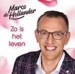 Marco de Hollander - Zo Is Het Leven  CD-Single