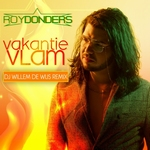 Roy Donders - Vakantievlam (DJ Willem de Wijs Remix)  CD-Single