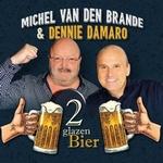 Michel Van Den Brande & Dennie Damaro - 2 Glazen Bier  CD-Single