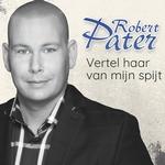 Robert Pater - Vertel haar van mij spijt  CD-Single