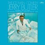 Jerry Butler - Iceman Cometh Ltd. Cardboard Sleeve  CD