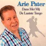 Arie Peter - Dans met mij de laatste tango  CD-Single