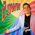 Wilbert Pigmans - De Clown  CD-Single