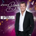 John De Bever - Ik Ga Leven  CD-Single